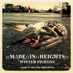 Winter Pigeons (Songs To Raise Your Dead Spirits)