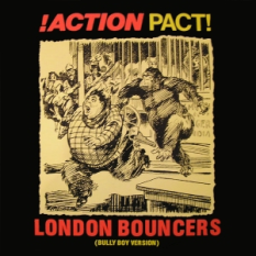 London Bouncers (Bully Boy Version)