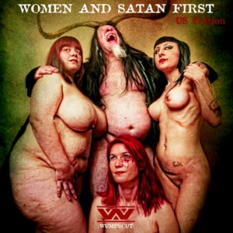 Women and Satan First